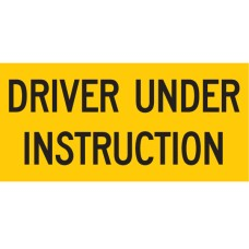 Driver Under Instruction 525 x 250mm Class 2 Reflective Sign - Metal Plate