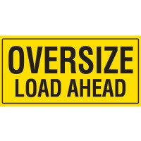 OVERSIZE LOAD AHEAD 1200 x 600mm Double Sided Class 2 Reflective Sign - Metal plate