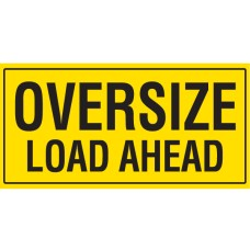 OVERSIZE LOAD AHEAD 1200 x 600mm Double Sided Class 2 Reflective Sign - Aluminium plate